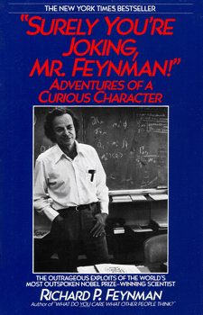 Surely Youre Joking Mr Feynman