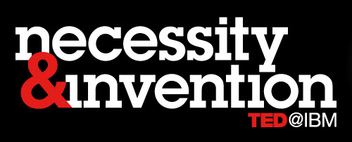 IBM Reminds Us that Innovation Is a Necessity – TED@IBM